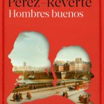 <b>For those who love heroic adventures: Anything by Arturo Perez-Reverte</b> His novels are never far from the best seller list and follow a successful format focusing on a strong lead usually based in Spain or around the southern Mediterranean. The novels make reference to Spanish history and are often deal with the pertinent issues of modern Spain.Photo: perezreverte.com