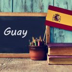 Spanish Word of the Day: 'Guay'