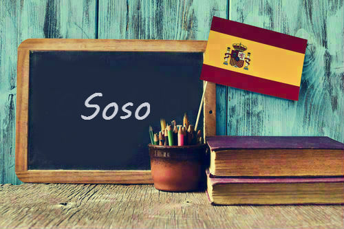 Spanish Word of the Day: 'Soso'