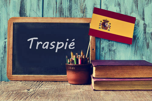 Spanish Word of the Day: 'Traspié'