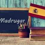 Spanish Word of the Day: 'Madrugar'