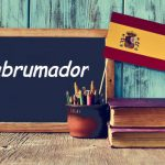 Spanish Word of the Day: Abrumador