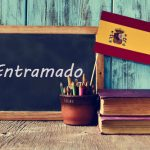 Spanish Word of the Day: 'Entramado'