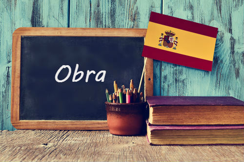 Spanish Word of the Day: 'Obra'