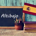 Spanish Word of the Day: 'Altibajo'