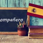 Spanish Word of the Day: 'Compañero'