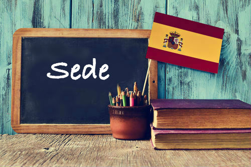 Spanish Word of The Day: Sede