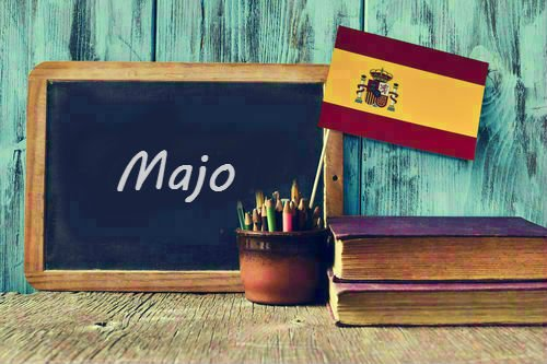 Spanish Word of the Day: 'Majo'