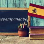 Spanish Word of the Day: 'Despampanante'