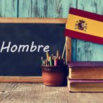 Spanish word of the day: 'Hombre'