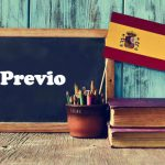 Spanish Word of the Day: Previo