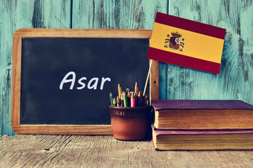 Spanish word of the day: 'Asar'